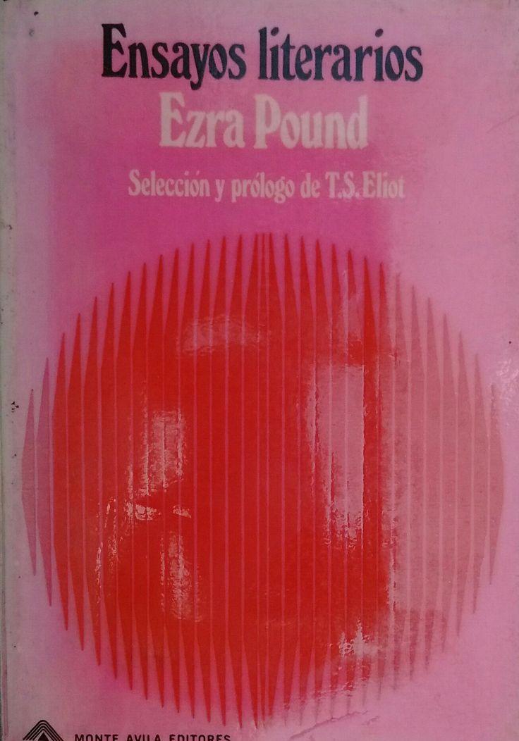 Ensayos literarios de Ezra Pound, edición de Monte Ávila. Mi nueva adquisición.