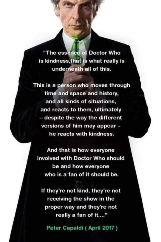 "Peter Capaldi IS The Doctor. He really understands the show and who the character is. Everything he says here is absolutely true and obvious when one actually pays attention to the show. And anyone who doesn't like Peter as The Doctor because ""he's too angry"", or ""he's too dark"", hasn't been paying attention."