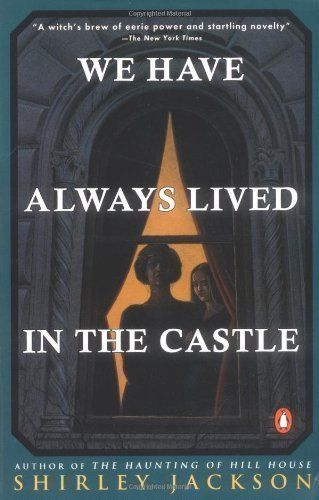 21 best shirley jackson images on pinterest shirley jackson hill great deals on we have always lived in the castle by shirley jackson limited time free and discounted ebook deals for we have always lived in the castle fandeluxe Images