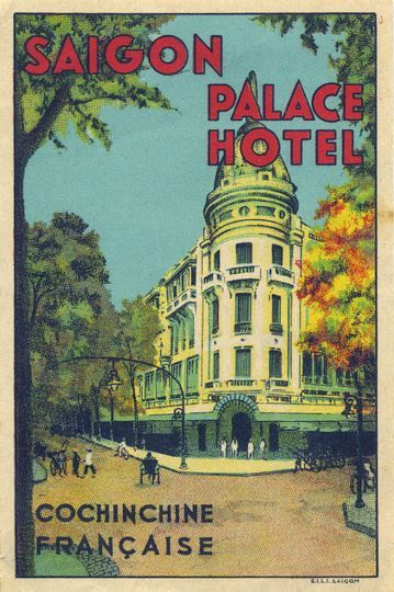 saigon vietnam palace hotel french indochina ho chi min city by Art of the Luggage Label