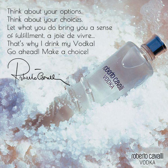 Roberto Cavalli Vodka, think about your options…