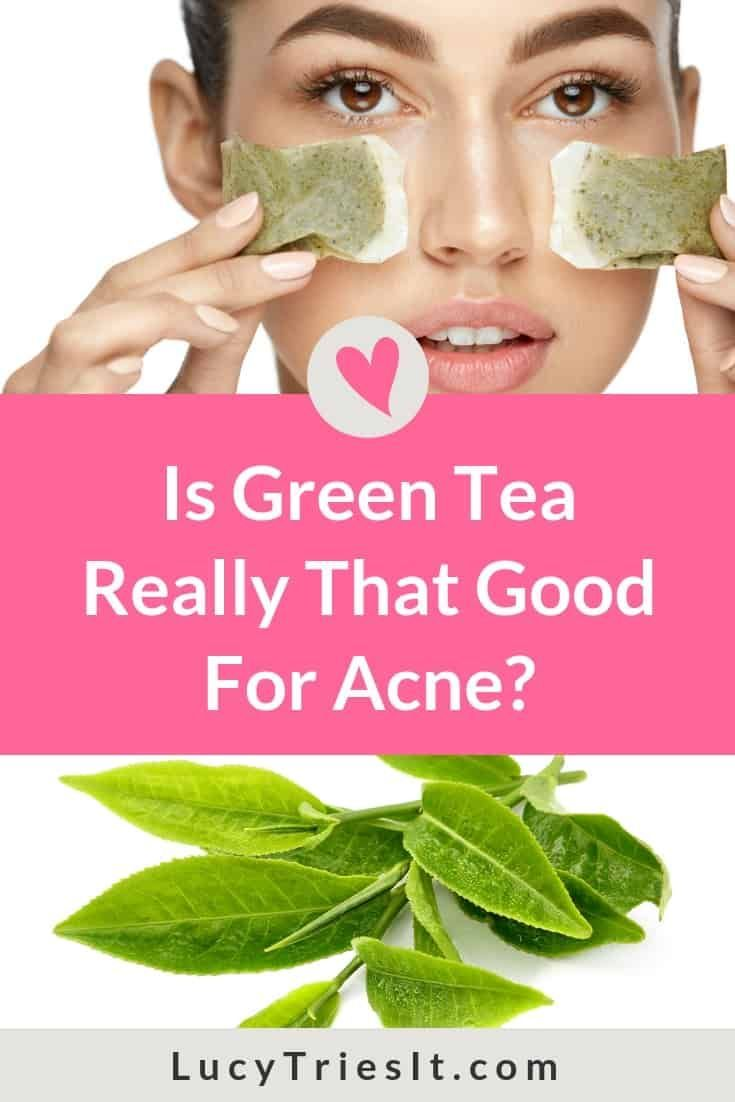 Is Green Tea Really That Good For Acne There Are A Lot Of Beauty Diy Recipes And Hacks Involving Green T Natural Face Mask Natural Skin Care Natural Hair Mask