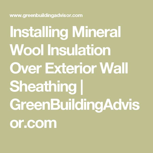 Best 25 Wool Insulation Ideas On Pinterest Mineral Wool Types Of Timber And Types Of