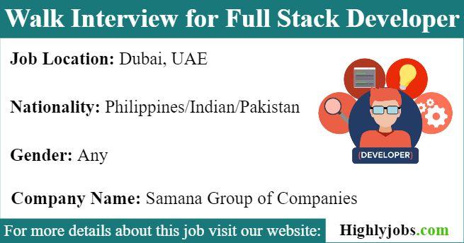 Walk Interview For Full Stack Developer In Dubai Full Stack Developer Full Stack Development