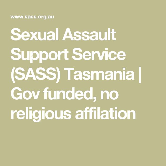 Sexual Assault Support Service (SASS) Tasmania | Gov funded, no religious affilation