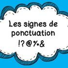 Les signes de ponctuation !?@%&  Un point Une virgule Une apostrophe Un point d'exclamation  Un point d'interrogation  Les points de suspension...