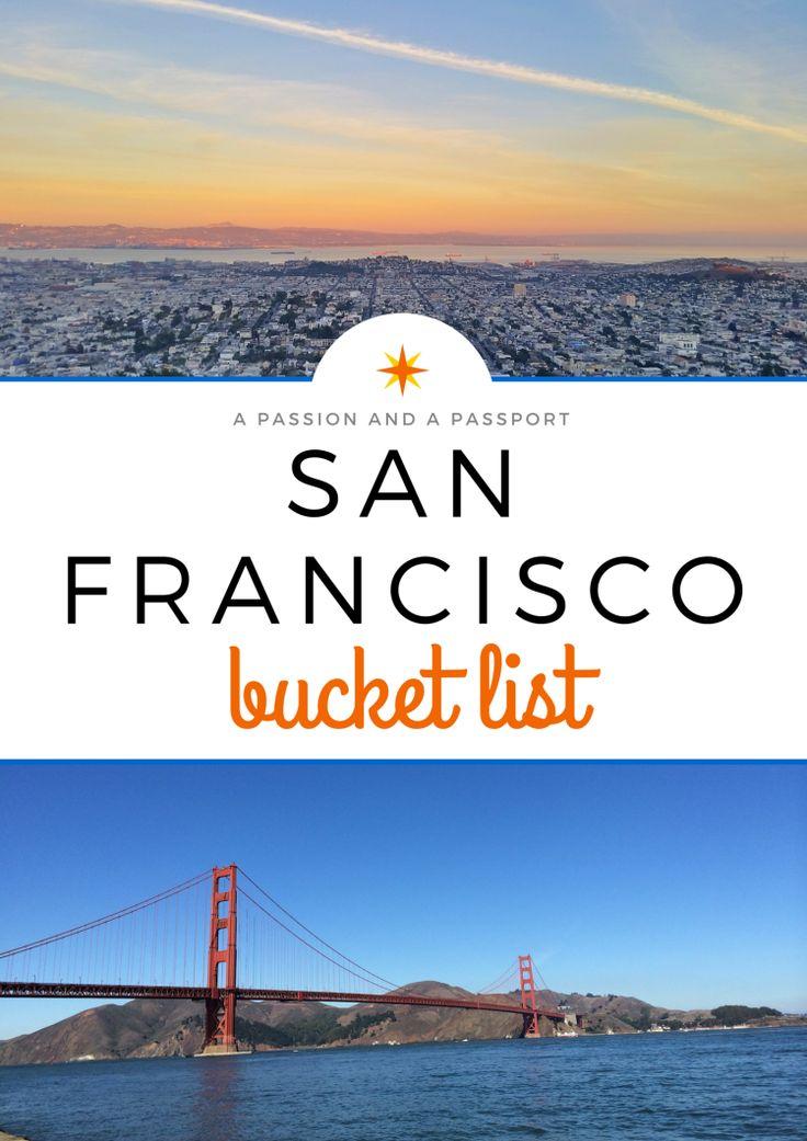San Francisco Bucket List: Hikes, Sights, Eats, and Treats