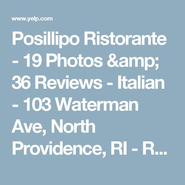 Posillipo Ristorante - 19 Photos & 36 Reviews - Italian - 103 Waterman Ave, North Providence, RI - Restaurant Reviews - Phone Number - Yelp