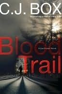 The Nature of Things: Blood Trail by C.J. Box: A review