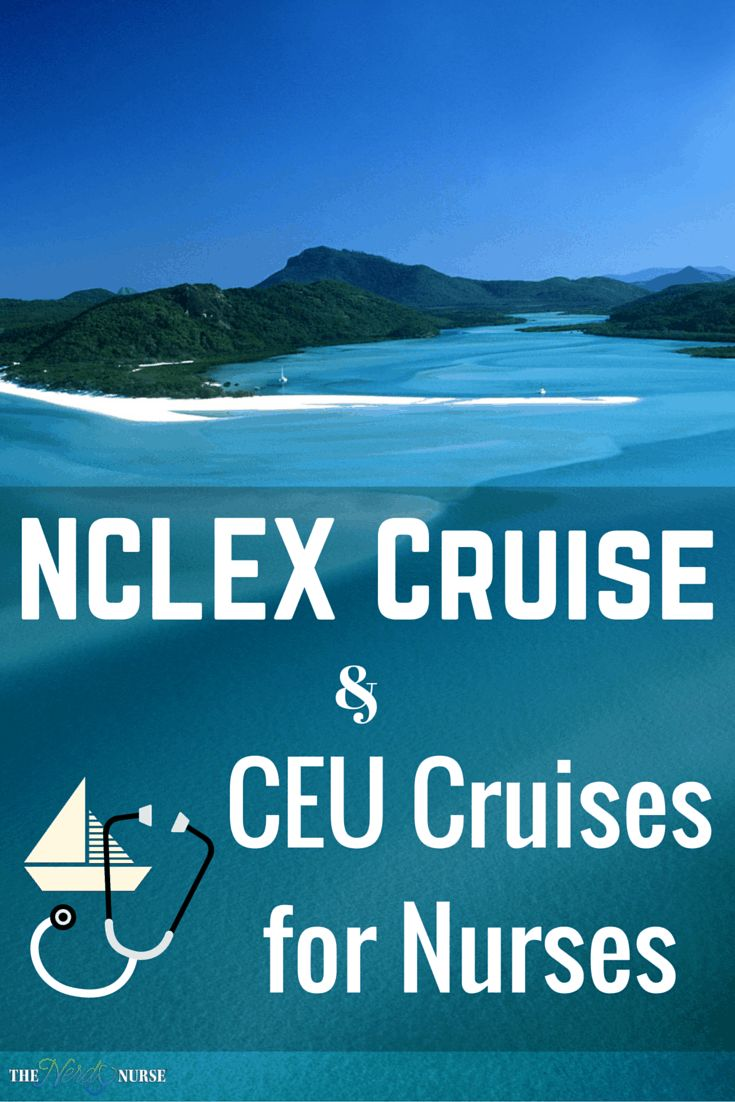 NCLEX Cruise & CEU Cruises for Nurses in 2020 (With images