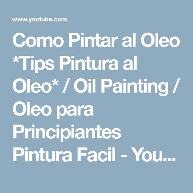 M s de 25 ideas incre bles sobre pinturas al oleo faciles - Como pintar al oleo paso a paso ...