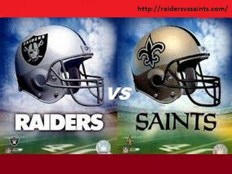 Raiders vs Saints - Watch Oakland Raiders vs New Orleans Saints live stream: game time, TV schedule, tickets 2016 and watch New Orleans Saints vs Oakland Raiders NFL online http://raidersvssaints.com/