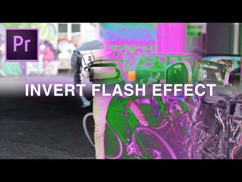 Flashing Invert Color Effect | Adobe Premiere Pro CC 2017 Tutorial How to - YouTube