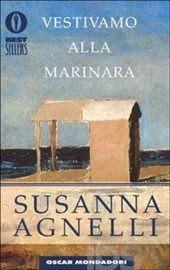 Leggere Libri Fuori Dal Coro : VESTIVAMO ALLA MARINARA Susanna Agnelli