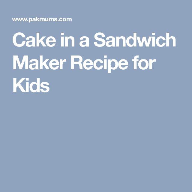 Cake in a Sandwich Maker Recipe for Kids