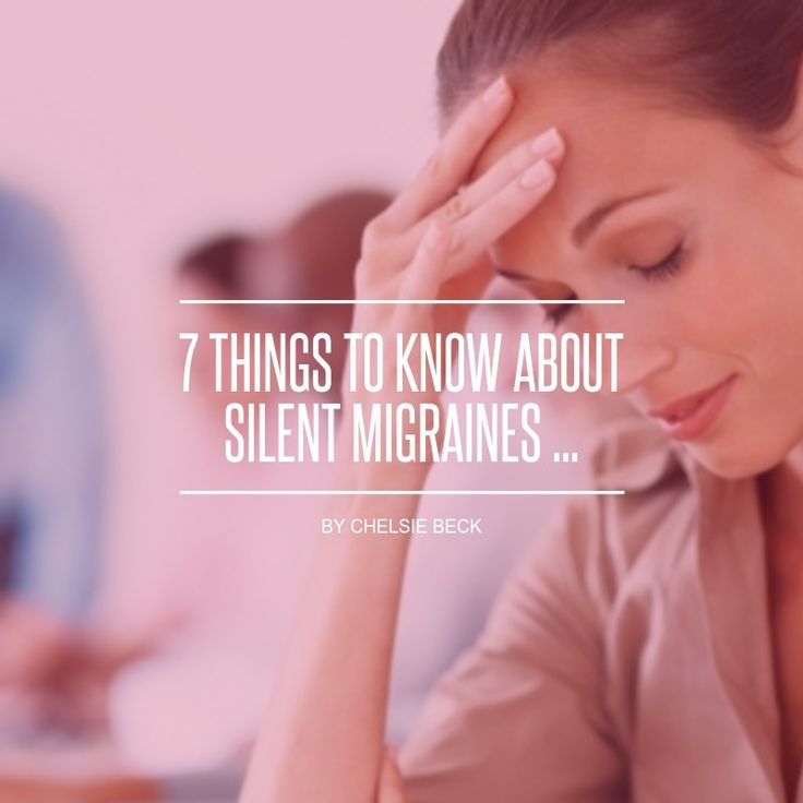 7 #Things to Know about Silent Migraines ...
