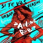 "RADIO   CORAZÓN  MUSICAL  TV: PAULINA RUBIO: ESTRENA SU NUEVO SINGLE ""SI TE VAS""..."