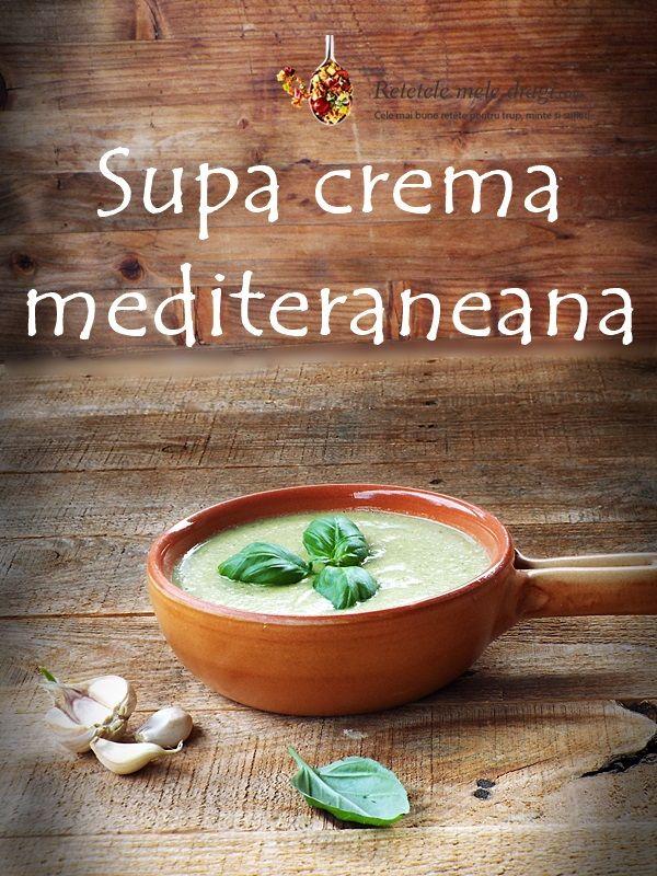 supa crema mediteraneana http://www.retetelemeledragi.com/2016/03/5-retete-de-supa-crema-de-post.html/