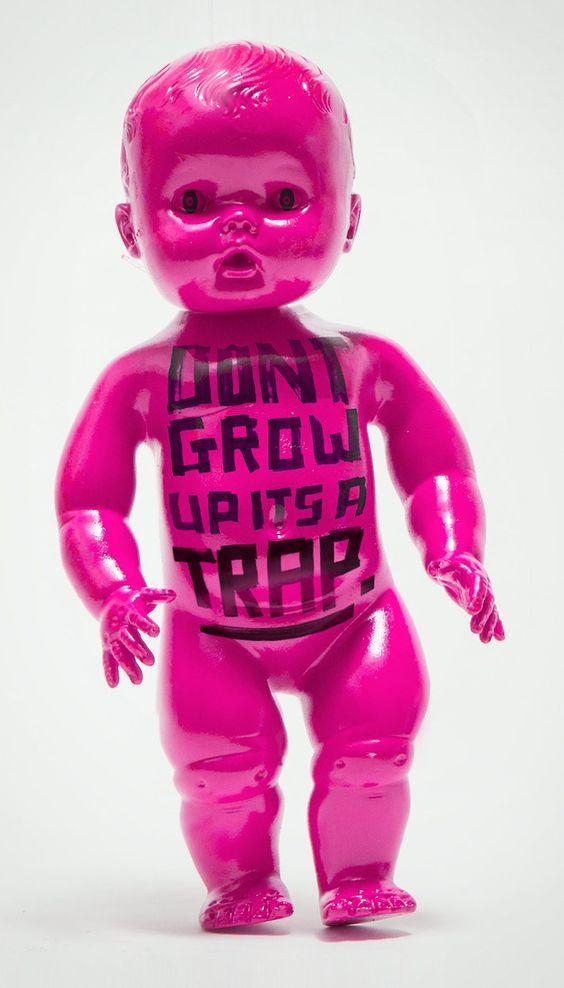 Don't grow up, its a trap. #quotesonshit by Jessica Walsh and Timothy Goodman