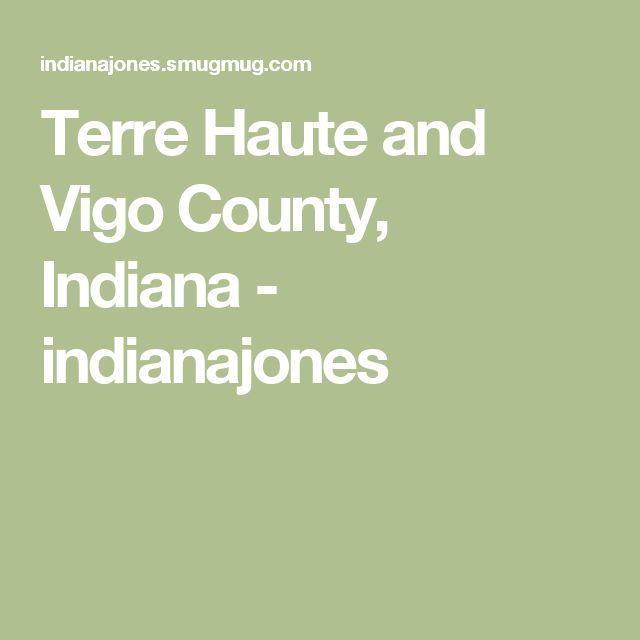 Terre Haute and Vigo County, Indiana - indianajones