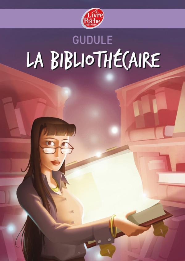 La bibliothécaire • Gudule • Le livre de poche