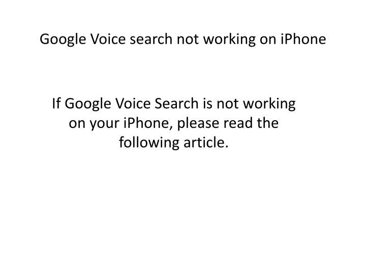 Google voice search not working on iPhone | Google voice