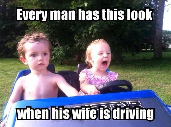 Yeah and it s even worse when I m driving!