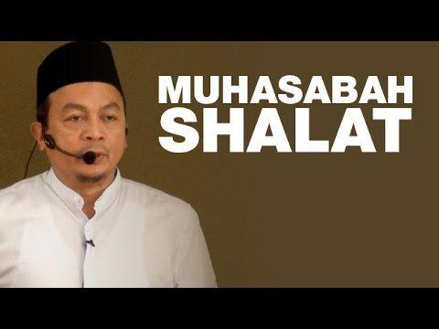 Ust. Bachtiar Nasir | MUHASABAH SHALAT