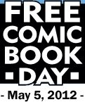 The first Saturday of May brings up Free Comic Book Day (or FCBD). Yes! Get those people in the stores and get them reading Comics!