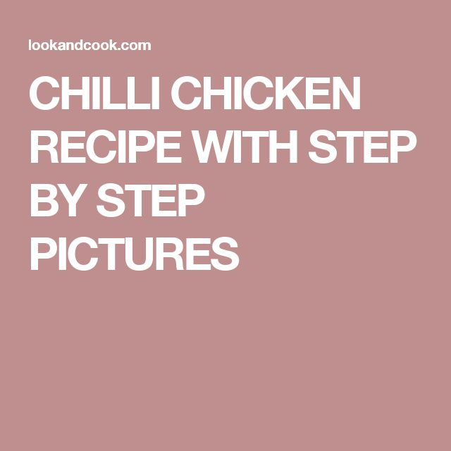 CHILLI CHICKEN RECIPE WITH STEP BY STEP PICTURES