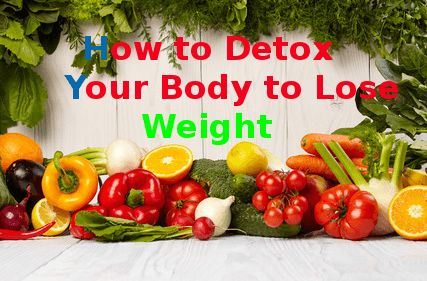 How to Detox Your Body to Lose Weight. Go Find Out!  http://weightlosssuperman.com/fitness-health/how-to-detox-your-body-to-lose-weight/
