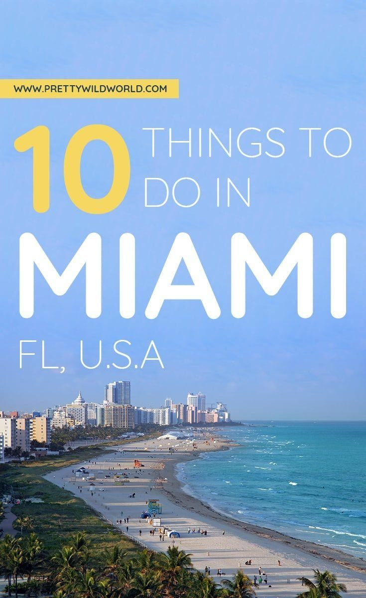Top 10 Things To Do In Miami U S A Miami Attractions Florida