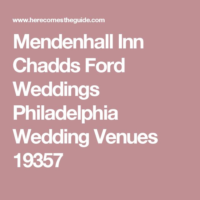 pennsylvania wedding venues ford forward mendenhall inn chadds ford. Cars Review. Best American Auto & Cars Review