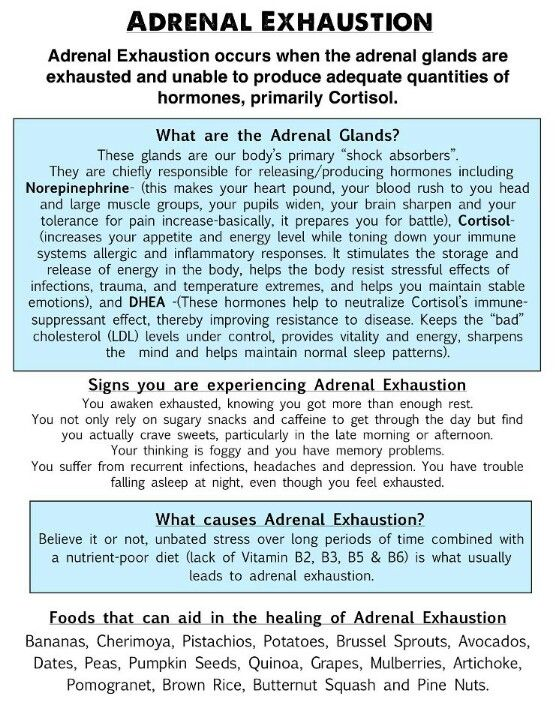 Adrenal exhaustion - per Barbara - look into it