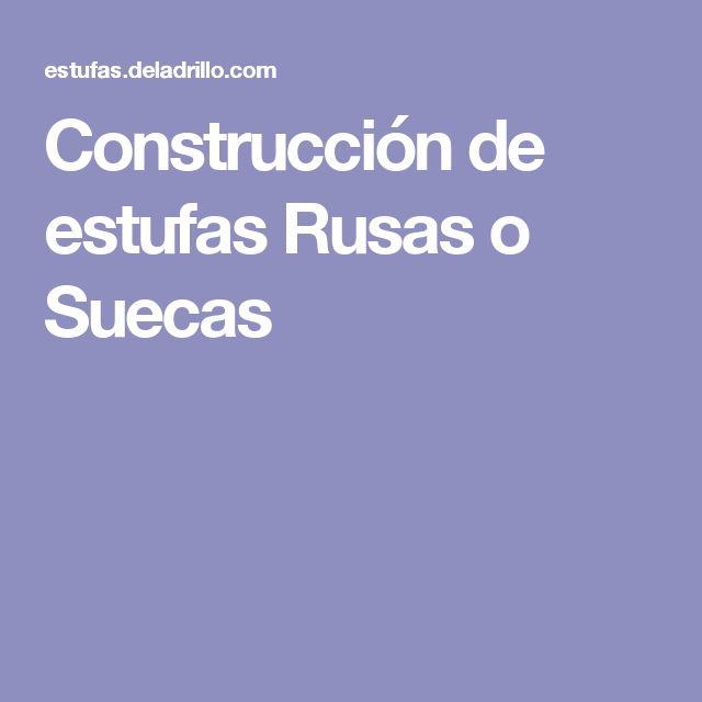 Construcción de estufas Rusas o Suecas