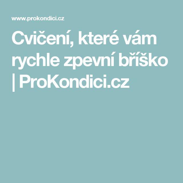 Cvičení, které vám rychle zpevní bříško | ProKondici.cz