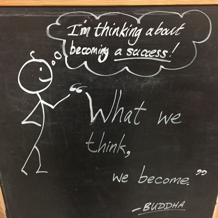 """""""What we think, we become."""" ~ Gautama Buddha... so, you might as well start thinking about becoming a success! ;)"""