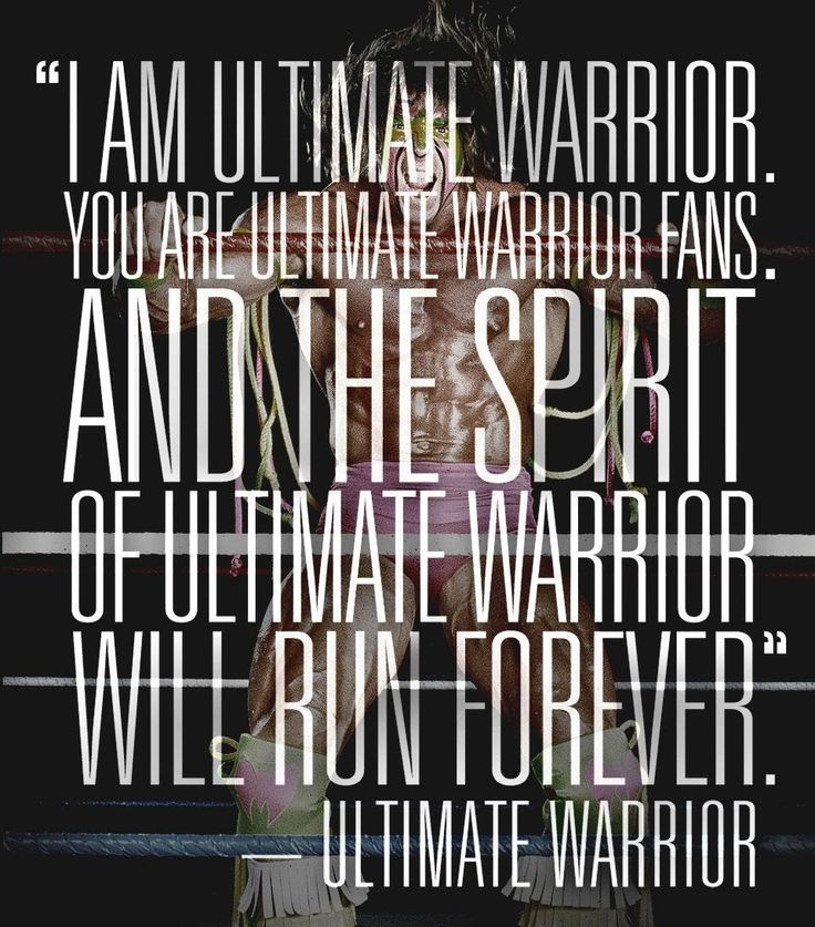 WWE Ultimate Warrior Quote