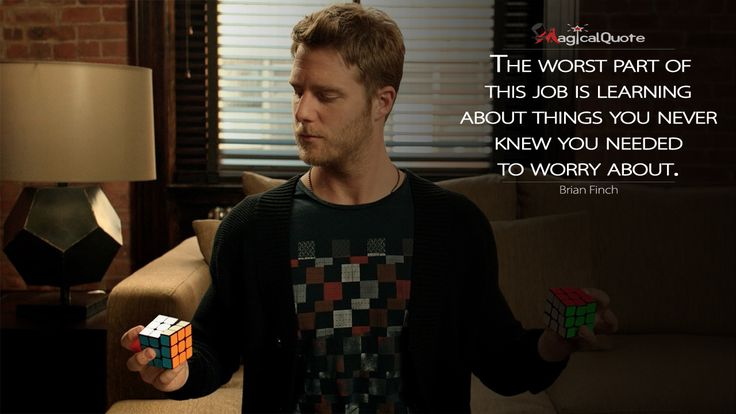 #BrianFinch: The worst part of this job is learning about things you never knew you needed to worry about.  More on: http://www.magicalquote.com/series/limitless/ #limitless