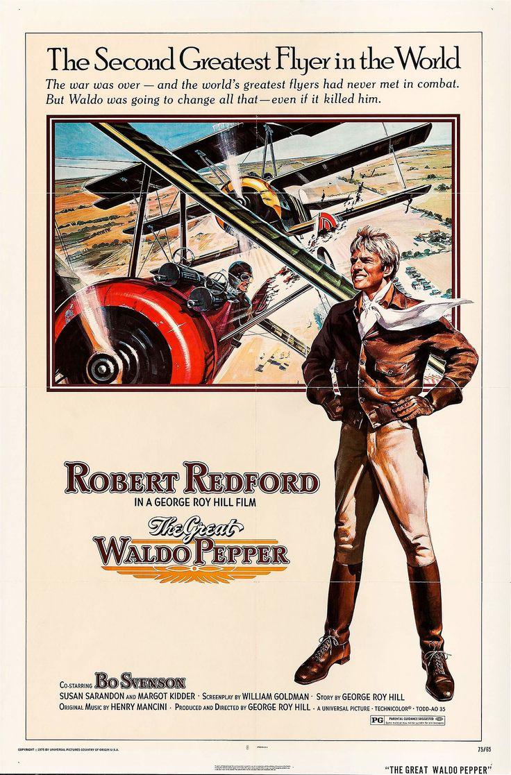 El Carnaval de las Águilas (The Great Waldo Pepper), de George Roy Hill, 1975