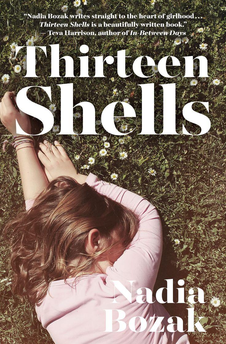 Thirteen Shells, by Nadia Bozak (Astoria/House of Anansi Press) http://houseofanansi.com/products/thirteen-shells