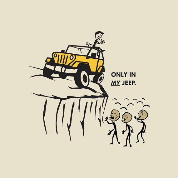 Only in My Jeep Zombie Shirt by ZombieSurvivorz on Etsy, $19.99