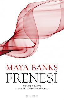 Cazadora De Libros y Magia: Frenesí - Saga Sin Aliento #03 - Maya Banks +21