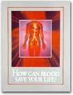 How Can Blood Save Your Life?    Presents moral and medical aspects regarding the use of blood, and shows how this bears on saving your most valued possession: LIFE. Illustrated.  Get your copy from your local congregation of Jehovah's Witnesses