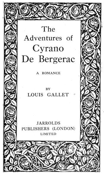 the heroism of cyrano de bergerac in a play The real cyrano de bergerac history: there really was a french literary style called préciosité (preciousness) that arose in the 17th century from the lively conversations and playful word games of les précieuses, the witty and educated intellectual ladies who frequented the paris's salons to talk about literature.
