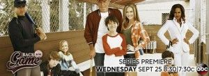 Back in the Game - 12 New Comedy TV Series Reviews: Which Fall 2013 Series To Watch?