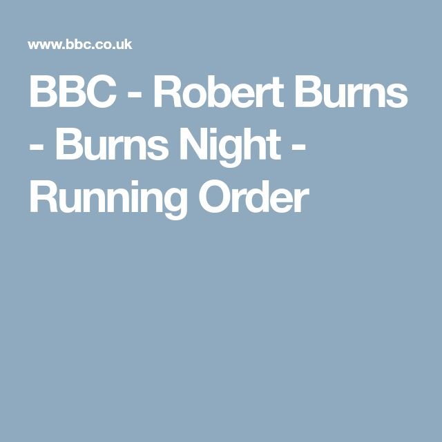 BBC - Robert Burns - Burns Night - Running Order