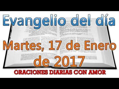 Evangelio Del Dia- Martes 17 de Enero - Sangre y Agua- Del Dia - YouTube