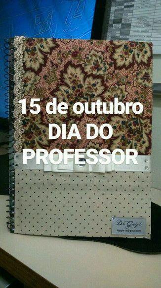 CADERNO PERSONALIZADO FLORAL  UM TOQUE ESPECIAL AO COMPANHEIRO DIÁRIO DO PROFESSOR    15 DE OUTUBRO - DIA DO PROFESSOR   SAIBA MAIS...