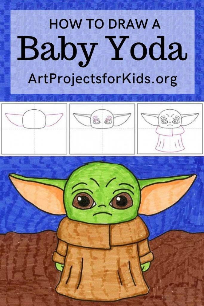 How To Draw Baby Yoda Art Projects For Kids Baby Drawing Yoda Art Easy Art Projects